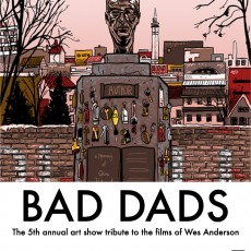 """""""Bad Dads""""- SpokeArt opening this weekend- new print by Doyle"""
