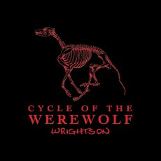 CYCLE OF THE WEREWOLF/ BERNIE WRIGHTSON KICKSTARTER!