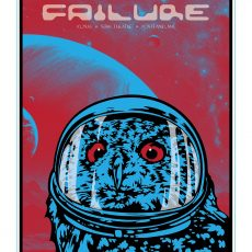 FAILURE tour poster Series! The final prints!