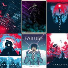 FAILURE 2019 tour- 6 new prints!